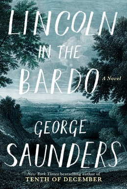 Lincoln_in_the_Bardo_by_George_Saunders_first_edition